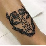 Be as you are quote tattoo