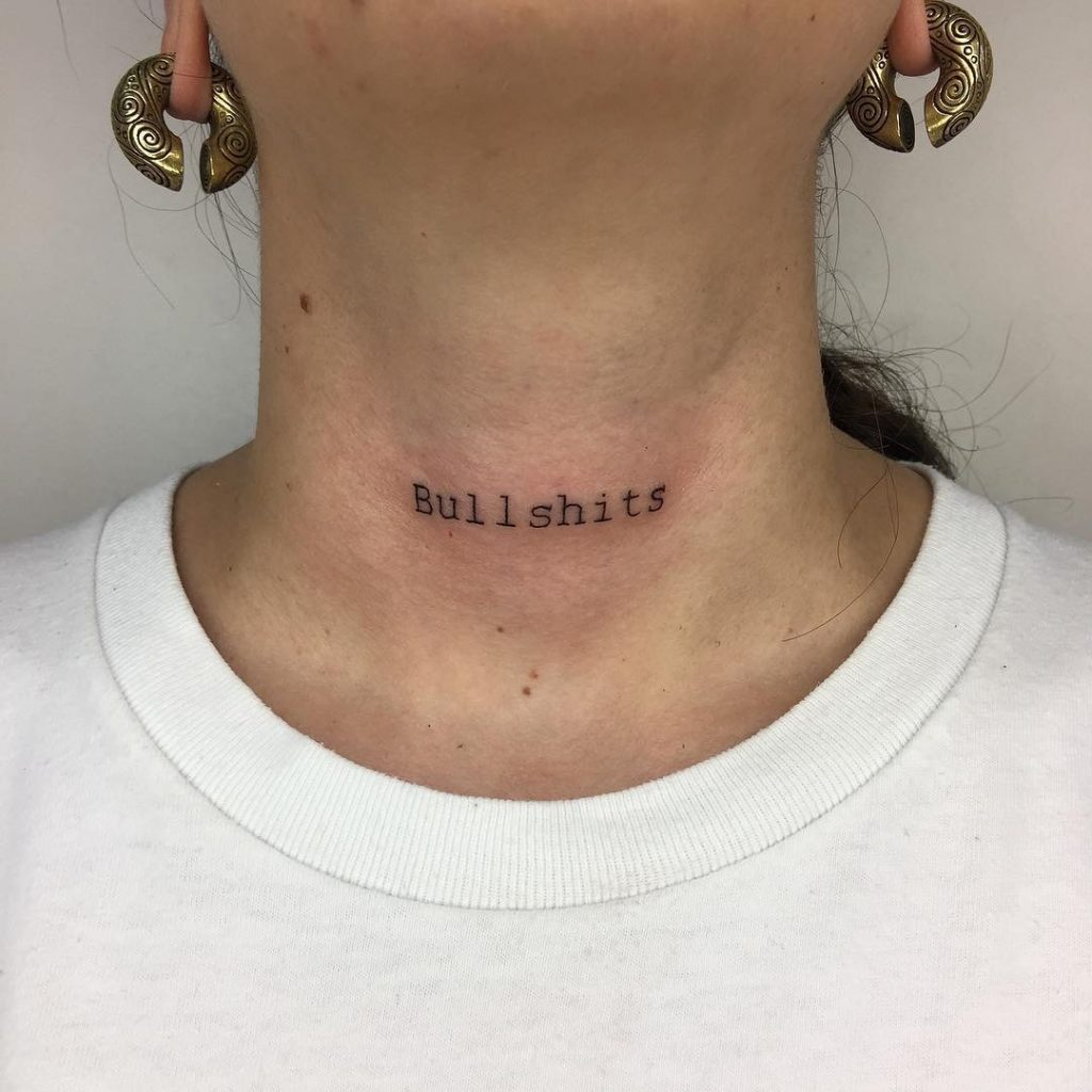 Bullshits tattoo on the neck
