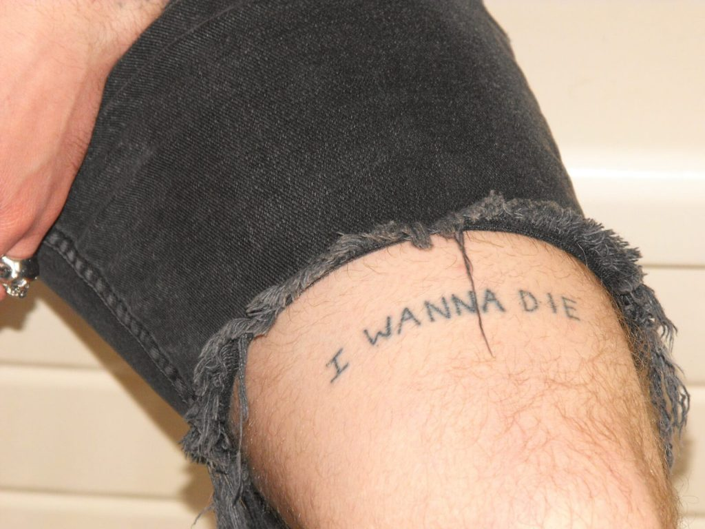 I wanna die tattoo
