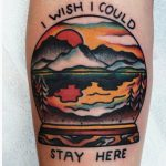 I wish i could stay here tattoo