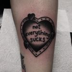 Not everything sucks tattoo