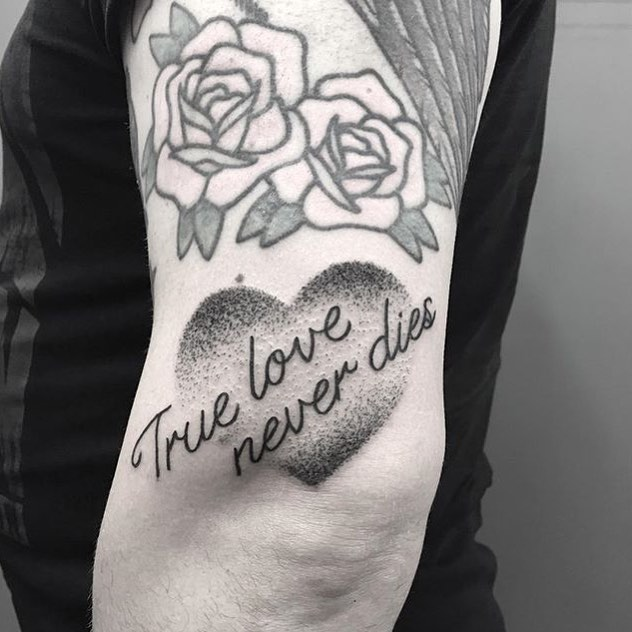 True love never dies quote tattoo