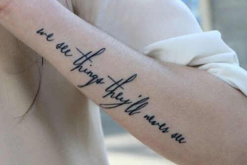 We see things they will never see tattoo