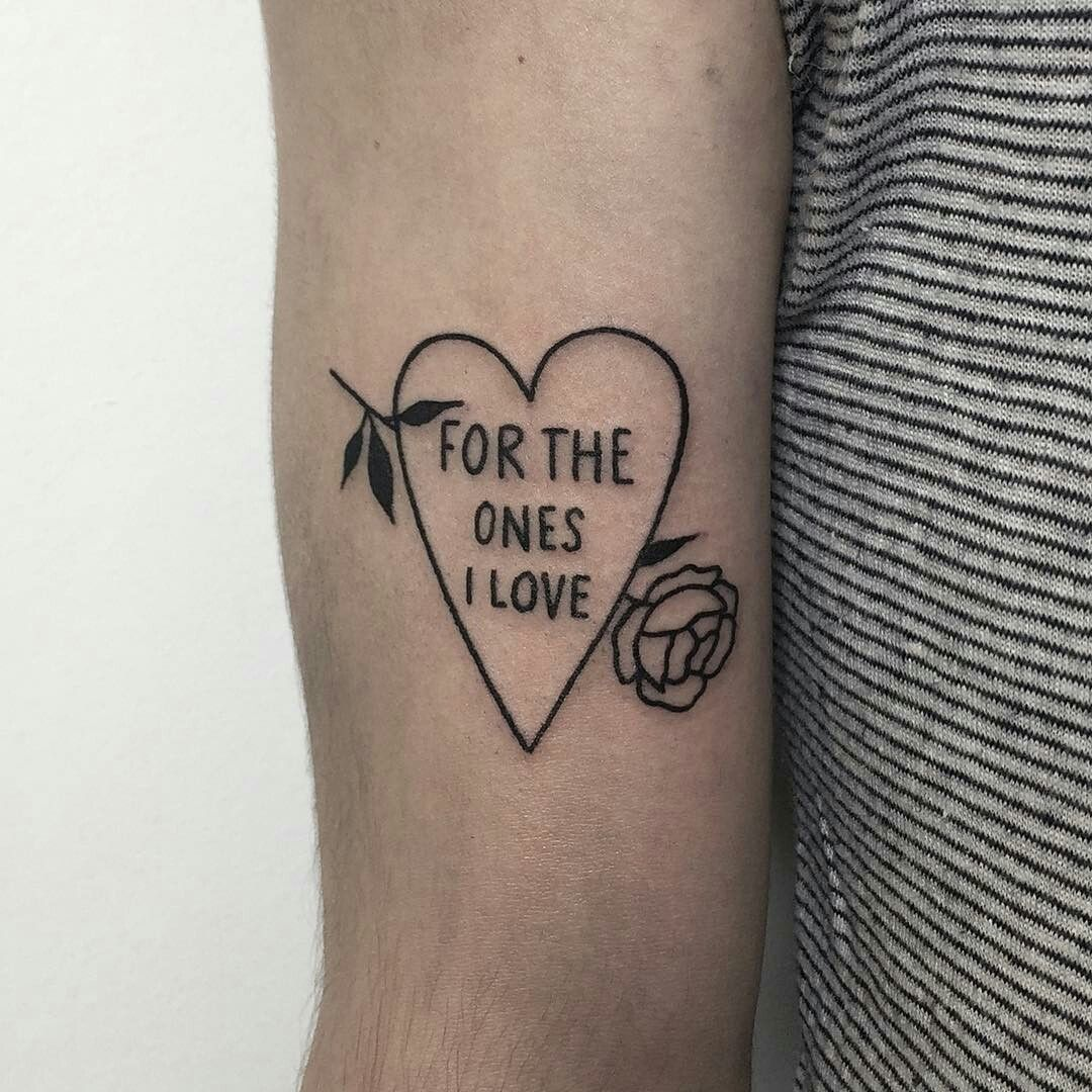 For the ones you love tattoo