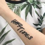Hard times tattoo