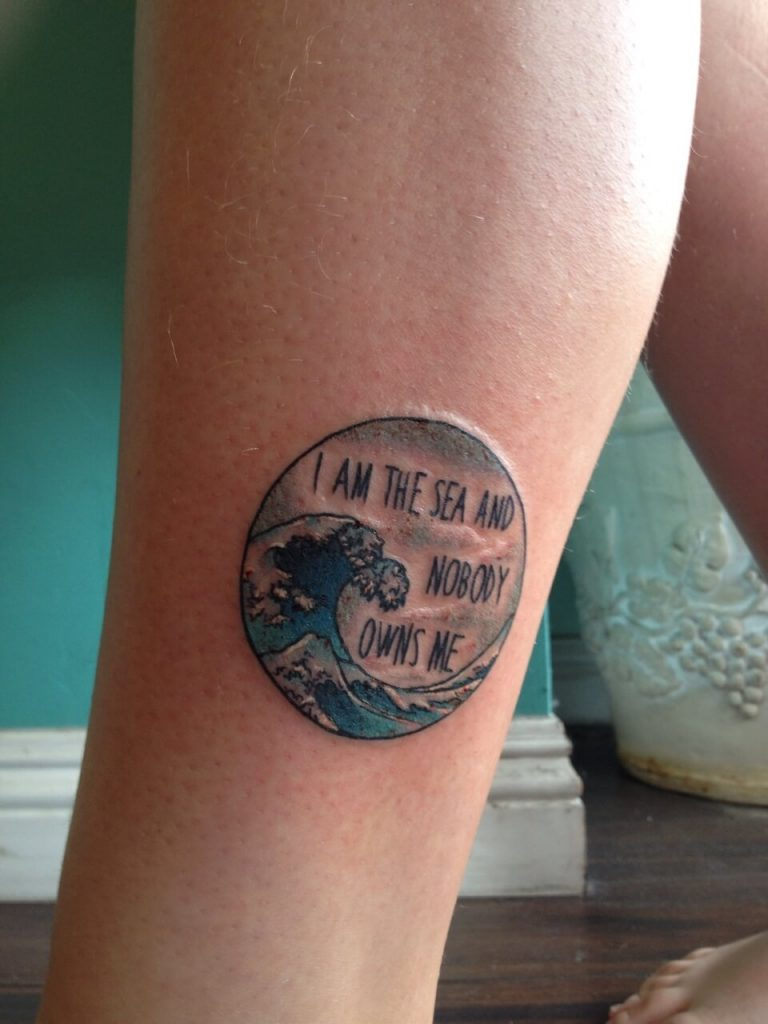I am the sea and nobody owns me tattoo