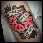 As through this life we roll tattoo