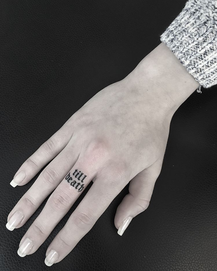 Till death finger tattoo