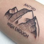 Ain't no mountain high enough tattoo