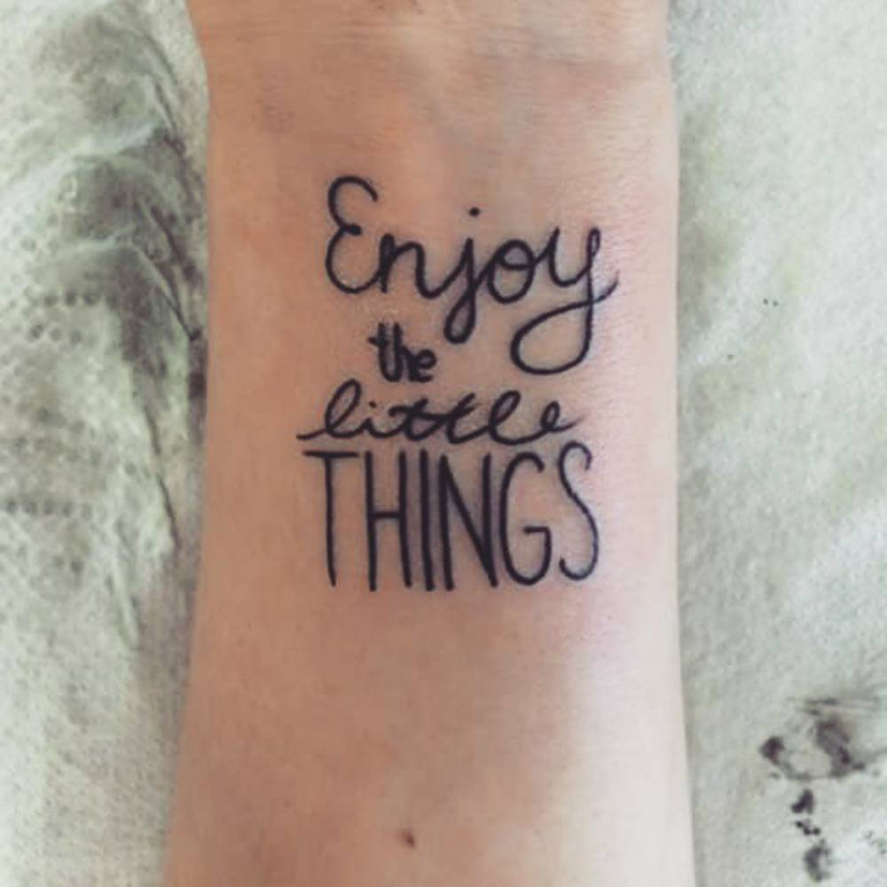 Enjoy the little things tattoo