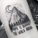 Home is behind the world ahead tattoo