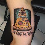 In crust we trust tattoo