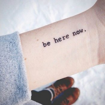 Be here now tattoo