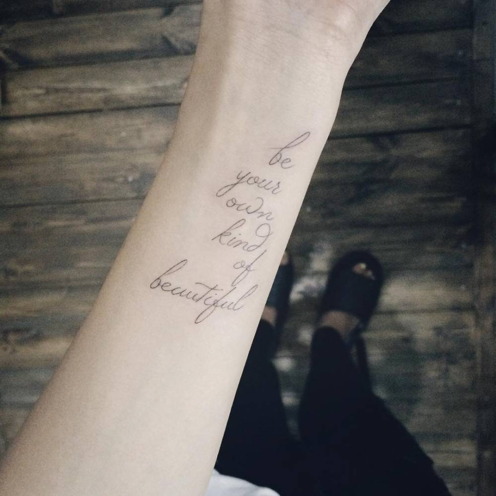 Be your own kind of beautiful tattoo
