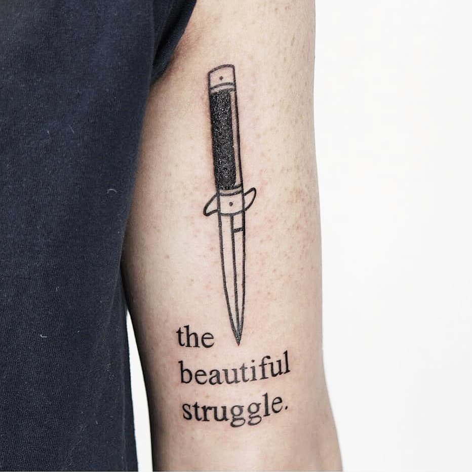 The beautiful struggle by Ink And Water Tattoo