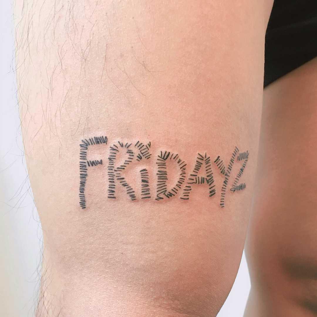 Fridayz tattoo