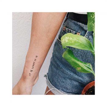 It is what it is tattoo