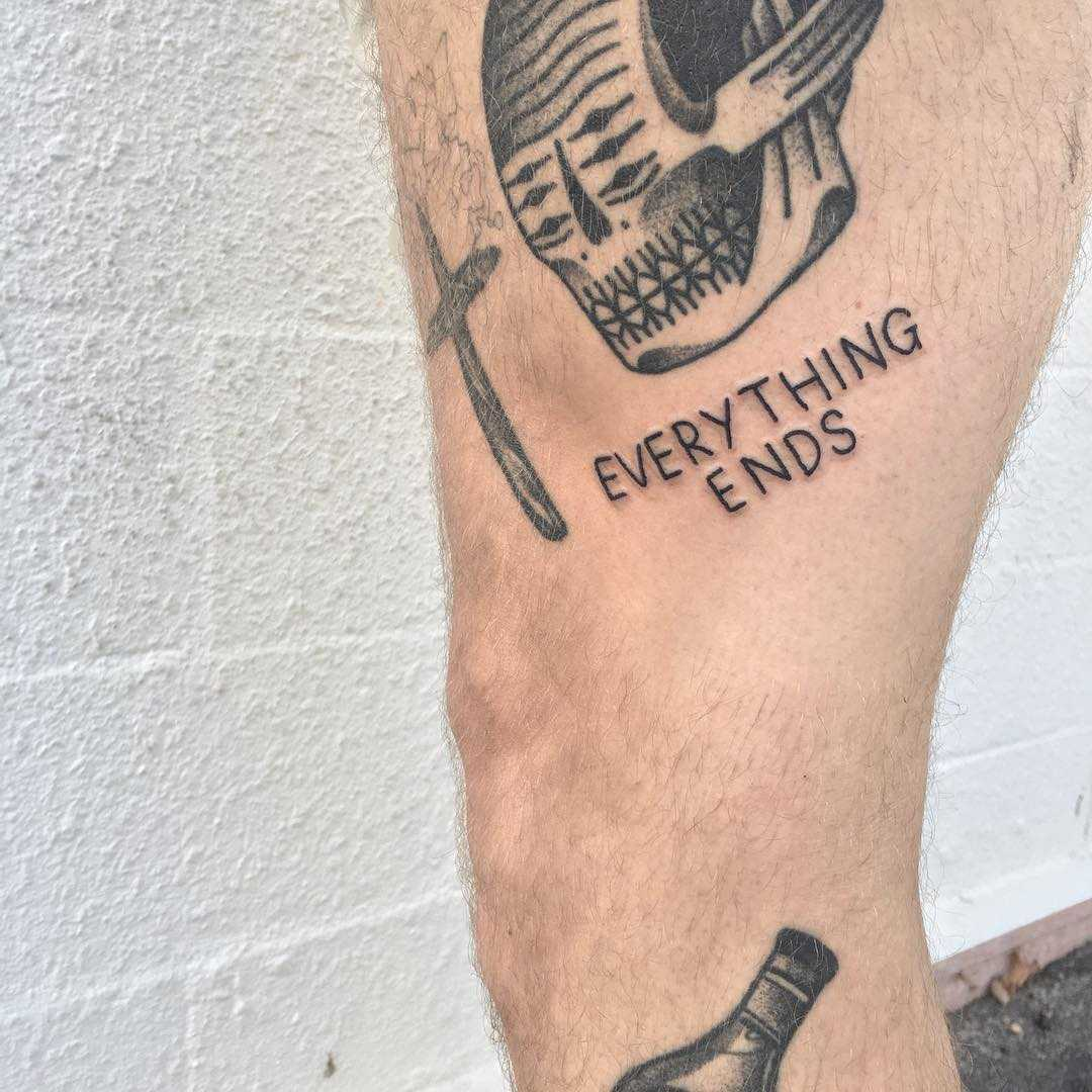 Everything ends by tattooist yeahdope