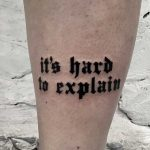 It's hard to explain tattoo by Kevin Jenkins