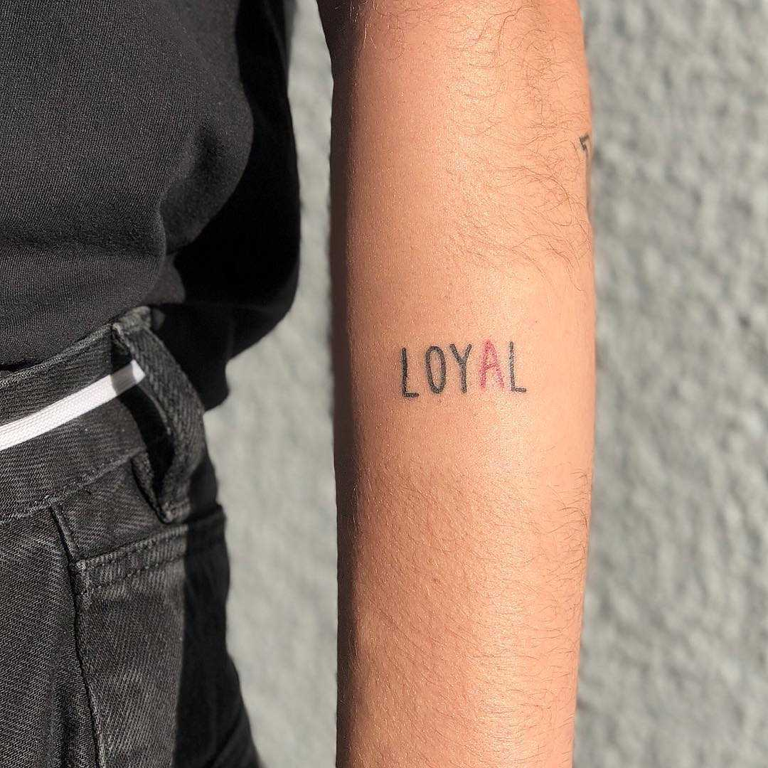Loyal tattoo by Hand Job Tattoo