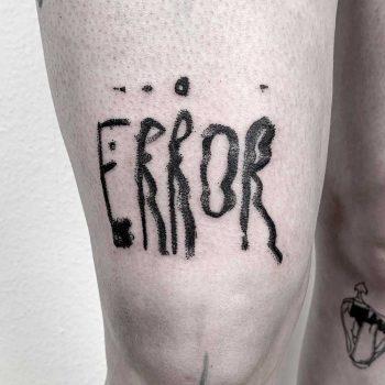 Error tattoo by Julim Rosa