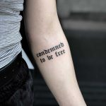 Condemned to be free tattoo by Loz McLean