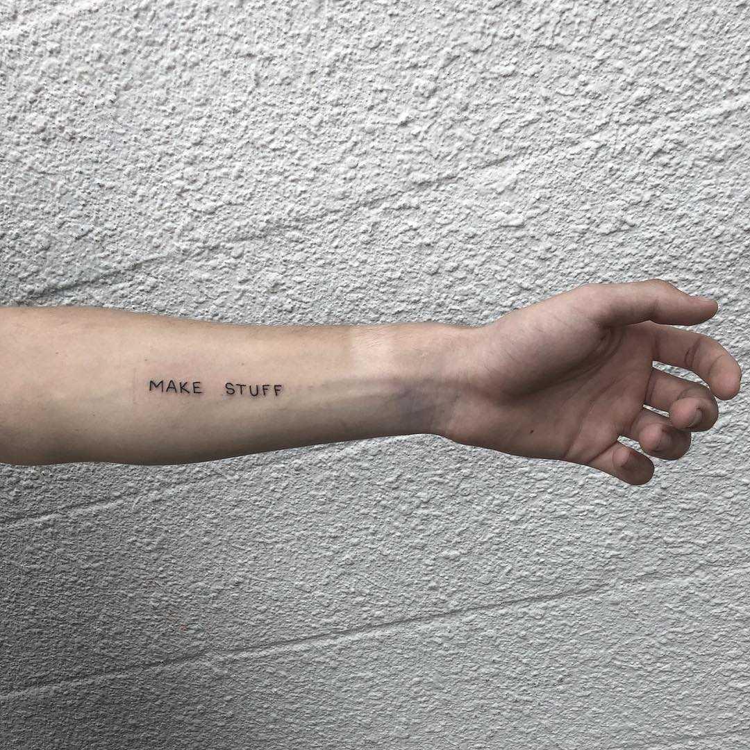 Make stuff tattoo by yeahdope