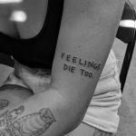 Feelings die too by tattooist Terrible Terrible