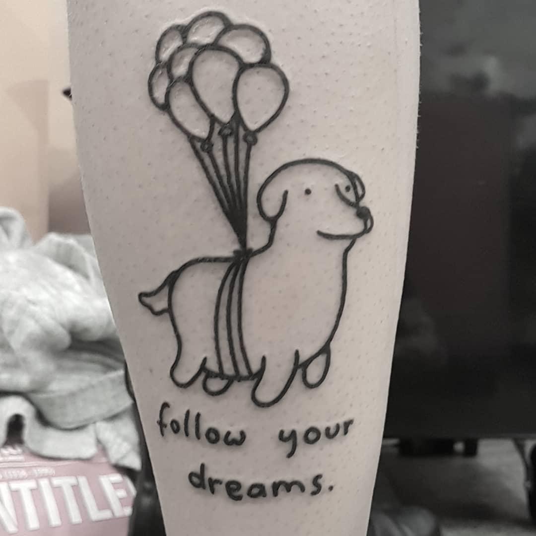 Follow your dreams tattoo by tattooist Mr.Heggie