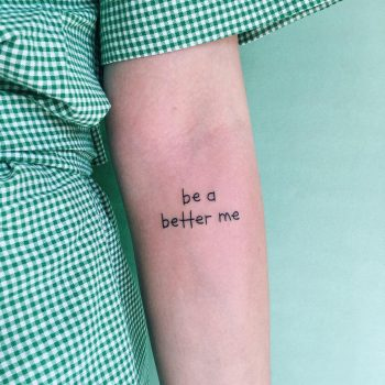 Be a better me by @takemymuse